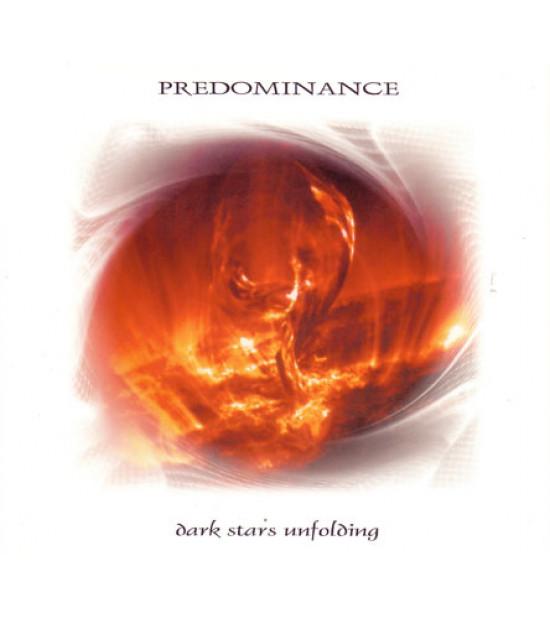 Predominance – Dark Stars Unfolding