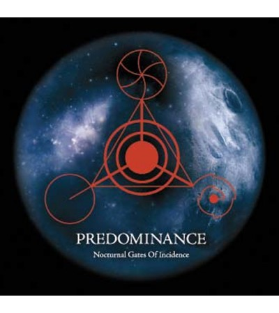 Predominance – Nocturnal Gates Of Incidence