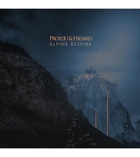ProtoU & Hilyard - Alpine Respire