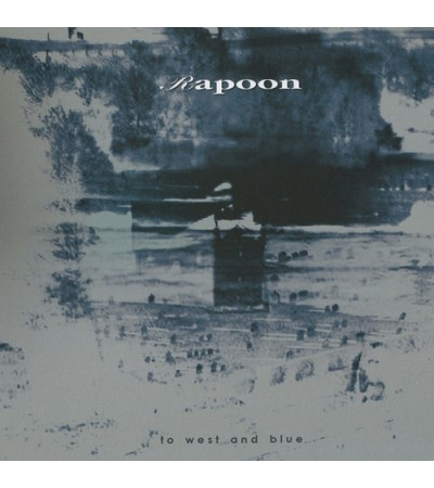 Rapoon - To West And Blue