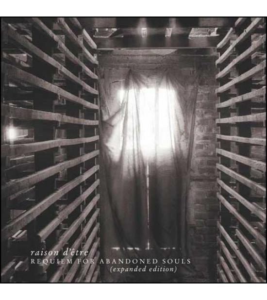 Raison D'Etre - Requiem For Abandoned Souls (expanded edition)