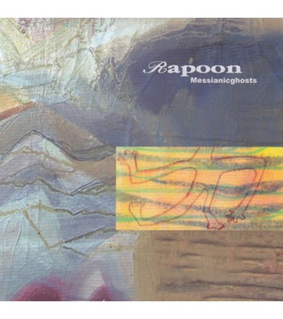 Rapoon - Messianic Ghosts