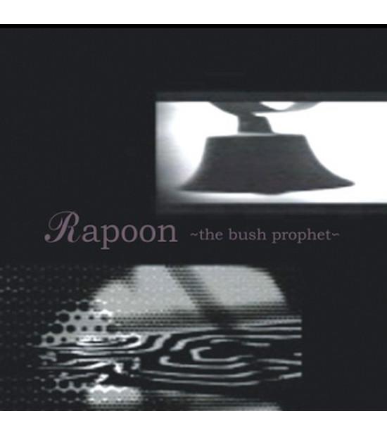 Rapoon - The Bush Prophet
