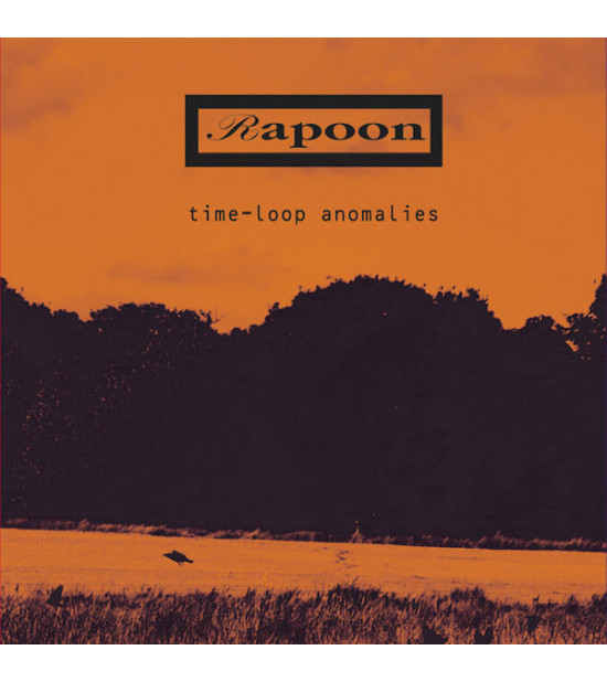 Rapoon - Time Loop Anomalies