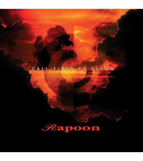 Rapoon - Call Fires To Cloud