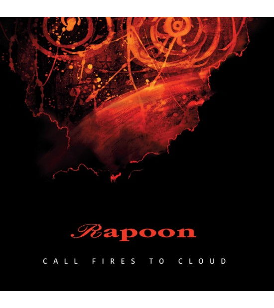 Rapoon - Call Fires To Cloud (Ltd. Ed.)