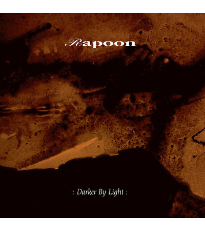 Rapoon - : Darker By Light :