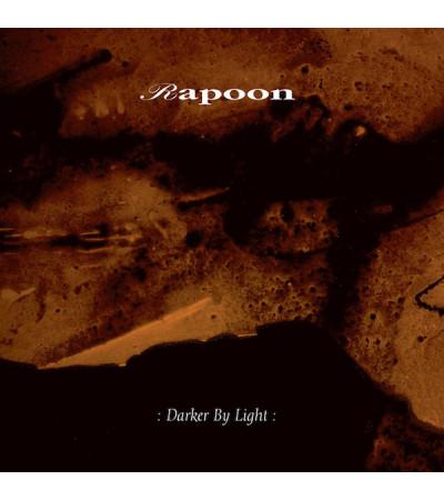 Rapoon - : Darker By Light :
