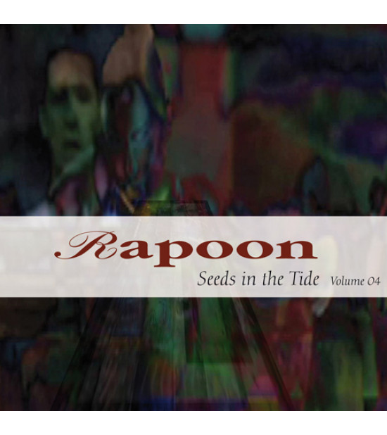 Rapoon - Seeds In The Tide Vol.4