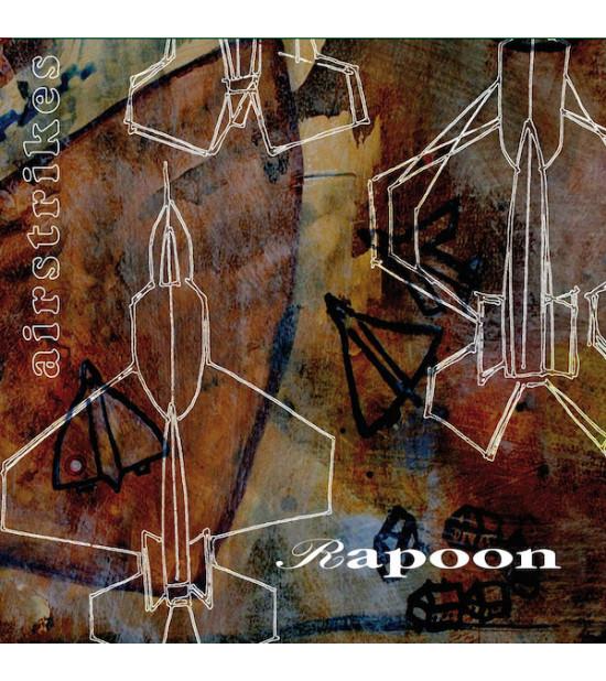 Rapoon - Airstrikes