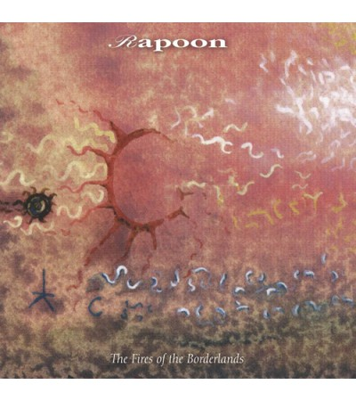 Rapoon - The Fires Of The Borderlands
