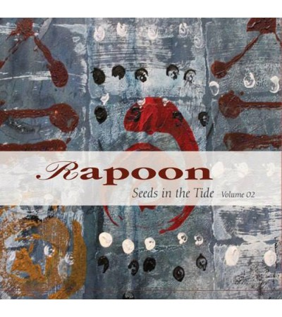 Rapoon - Seeds In The Tide Vol.2