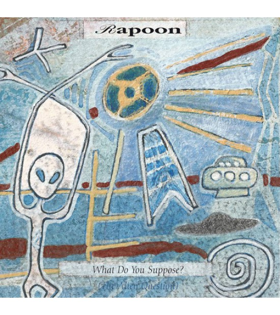 Rapoon - What Do You Suppose - Project Blue Book