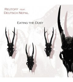 Reutoff ft Deutsch Nepal - Eating The Dust