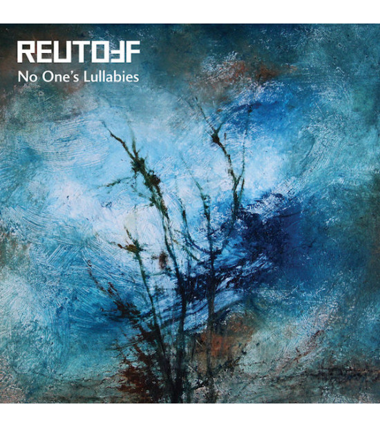 Reutoff - No Ones Lullabies