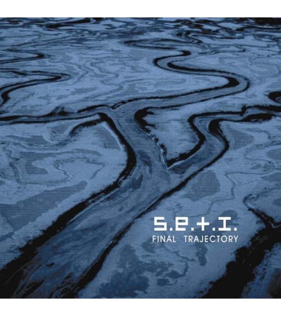S.E.T.I. – Final Trajectory