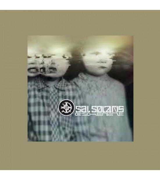 Sal Solaris - Die Scherben 2004 - 2010