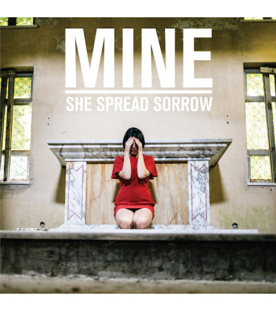 She Spread Sorrow - Mine
