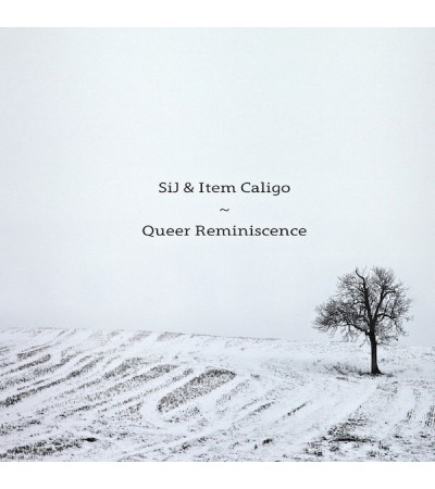 SiJ & Item Caligo - Queer Reminiscence