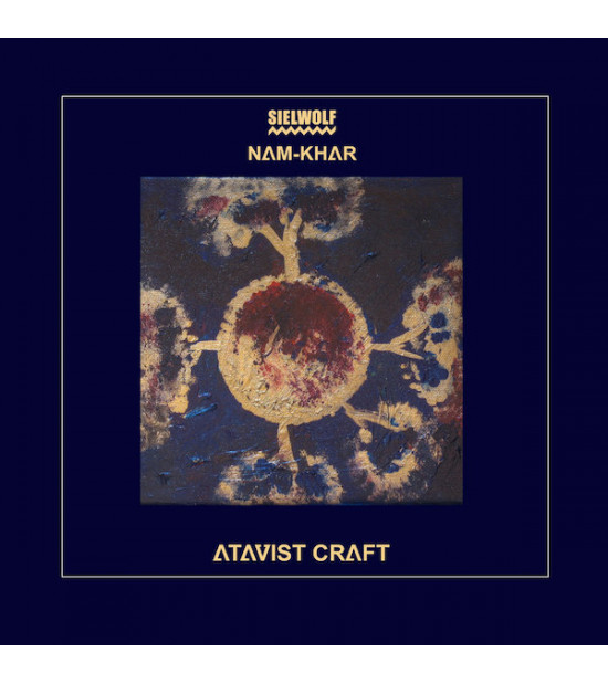 Sielwolf & Nam-khar - Atavist Craft