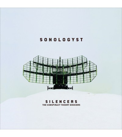 Sonologyst - Silencers (The Conspiracy Theory Dossiers)