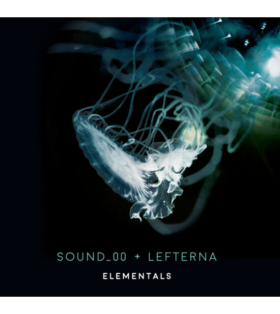 Sound_00 and Lefterna - Elementals - Collabs 2