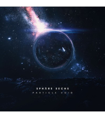 Sphare Sechs - Particle Void