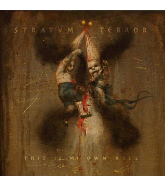 Stratvm Terror - This Is My Own Hell