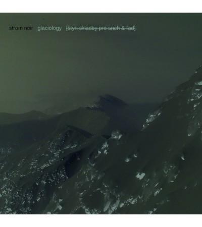 Strom Noir - Glaciology