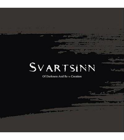 Svartsinn - Of Darkness And Re-Creation
