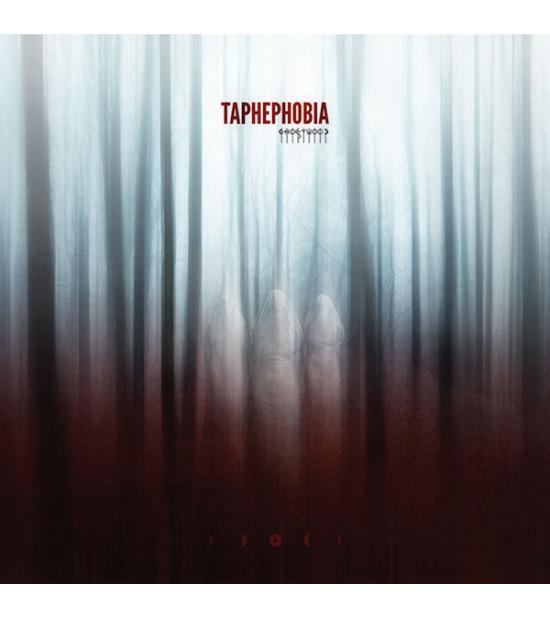Taphephobia - Ghostwood