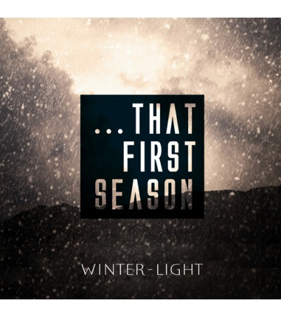 That First Season - A Winter-Light compilation