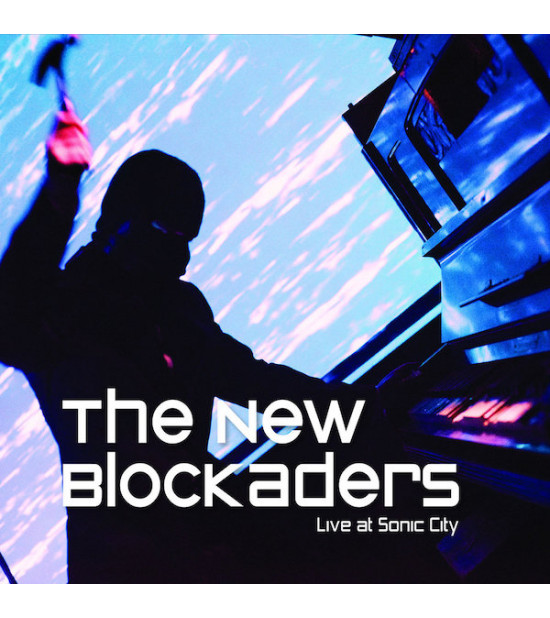 The New Blockaders - Live At Sonic City