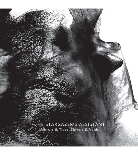 The Stargazer's Assistant ‎– Mirrors & Tides, Shivers & Voids