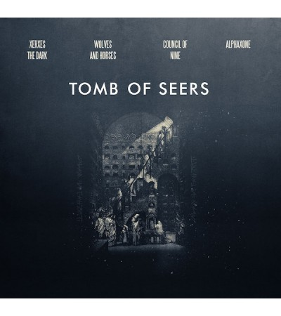 Tomb Of Seers - Council Of Nine, Alphaxone, Xerxes The Dark, Wolves and Horses