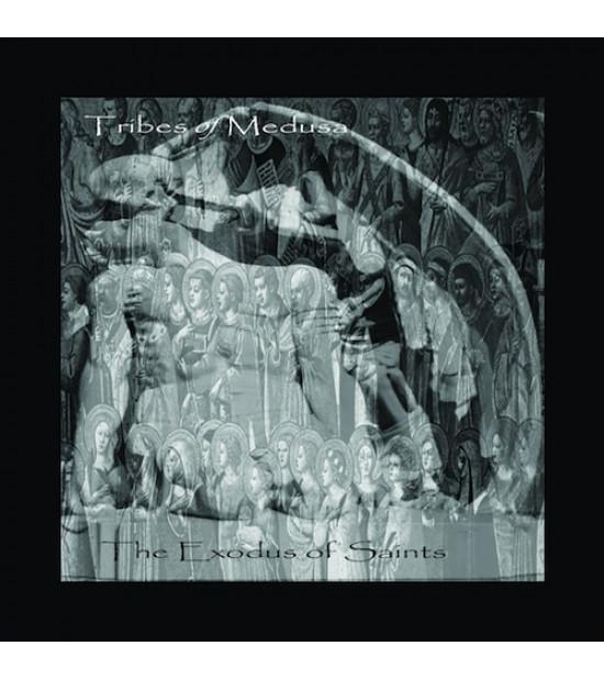 Tribes Of Medusa - The Exodus Of Saints