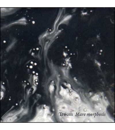 Troum - Mare Morphosis
