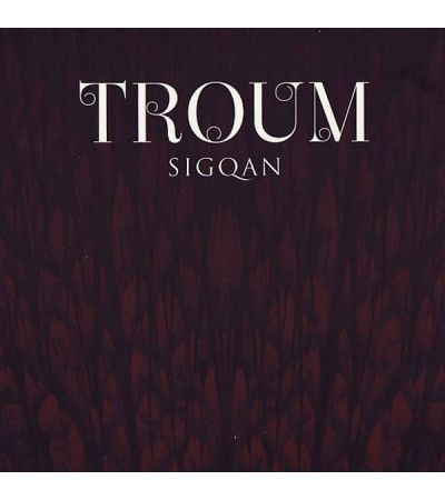 Troum - Sigqan