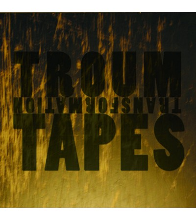Troum - Transformation Tapes: The 20th Anniversary Celebration (1997 - 2017)