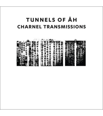 Tunnels Of Ah - Charnel Transmissions