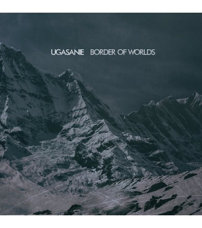 Ugasanie - Border Of Worlds