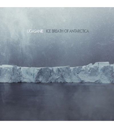 Ugasanie - Ice Breath Of Antarctica