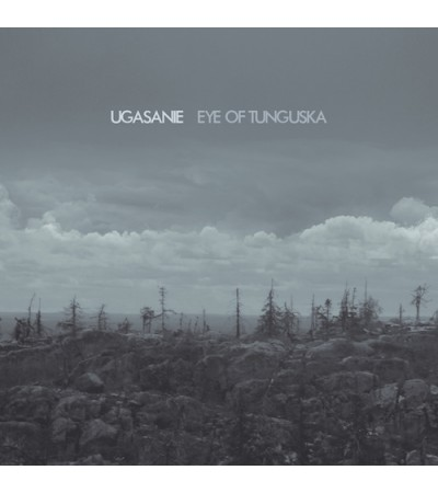 Ugasanie - Eye Of Tunguska