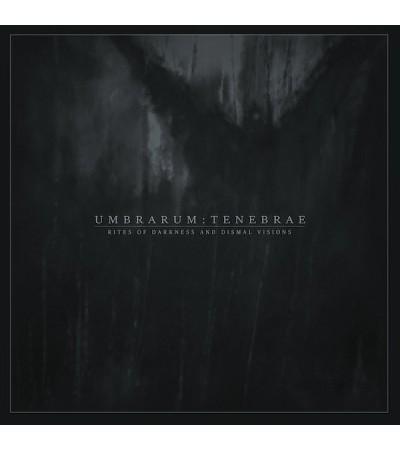 Umbrarum Tenebrae - Rites Of Darkness And Dismal Visions
