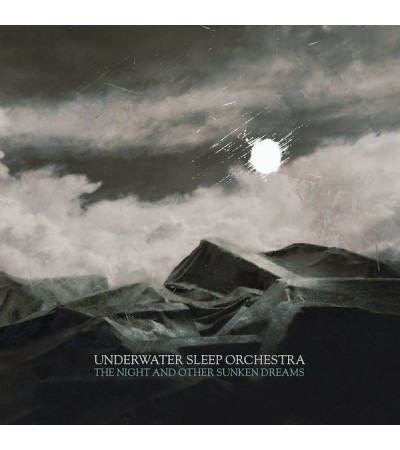 Underwater Sleep Orchestra - The Night And Other Sunken Dreams
