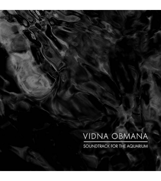 Vidna Obmana - Soundtrack For The Aquarium