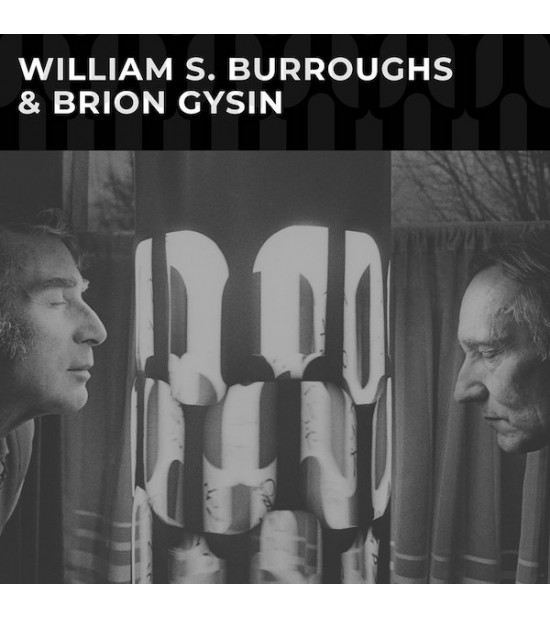 William S. Burroughs & Brion Gysin - S/T