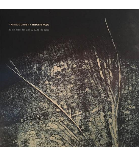 Yannick Duaby & Hitoshi Kojo -  La Vie Dans Les Airs & Dans Les Eaux