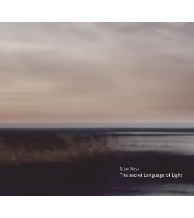 Marc Neys - The Secret Language of Light